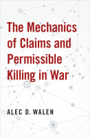 The Mechanics of Claims and Permissible Killing in War